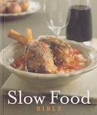 Slow Food Bible